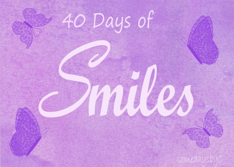 40 days smile title copy